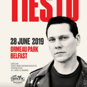 Tiesto, 28th June, Ormeau Park